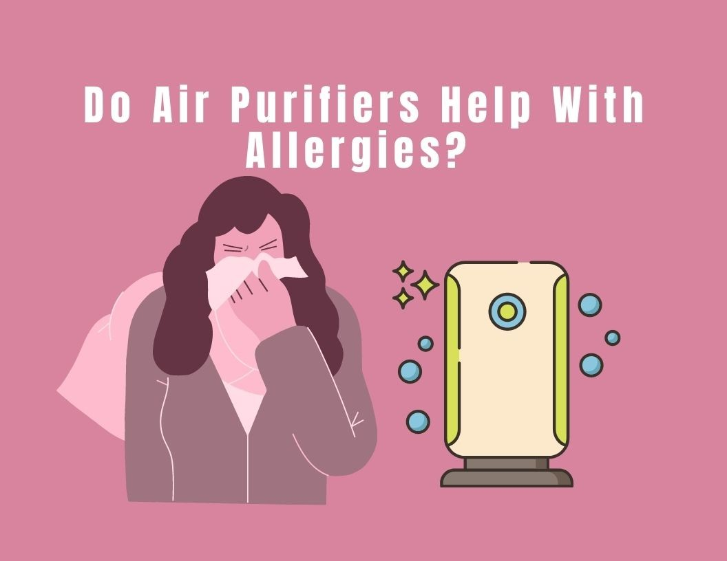 Do air purifiers help with allergies?